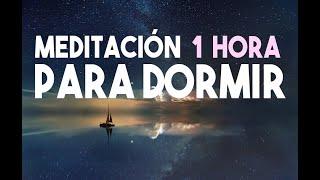 MEDITACIÓN DE 1 HORA PARA DORMIR PROFUNDAMENTE | RELAJACION MEDITACION | PARA LA NOCHE | EASY ZEN