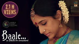 Baale - An Anthem For womanhood | Sudeep Palanad | Shruthi Namboodiri
