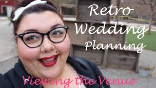 Retro Wedding Planning | Viewing A Venue