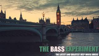 Deep House Mix by The Bass Experiment | Deep & Bass | HQ