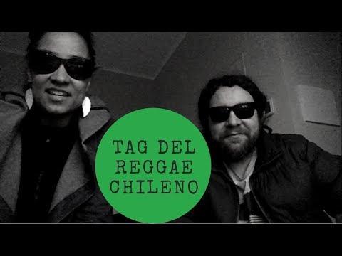 TAG DEL REGGAE CHILENO CON DJ PATUA Y ALIKA