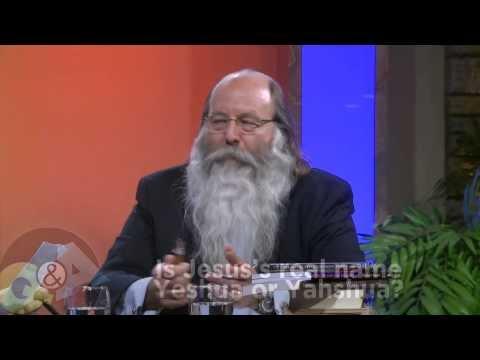Is Jesus' real name Yeshua or Yahshua?