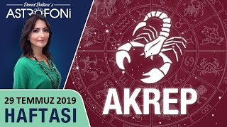 AKREP Burcu 29 Temmuz 4 Ağustos 2019 HAFTALIK Burç Yorumları, Astrolog DEMET BALTACI