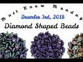 Diamond Shaped Beads - Must Know Monday 12/03/18