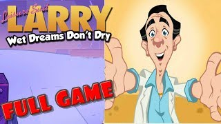 Leisure Suit Larry - Wet Dreams Don't Dry * FULL GAME WALKTHROUGH GAMEPLAY