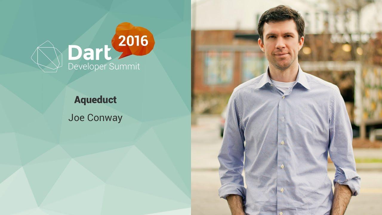 Aqueduct (Dart Developer Summit 2016)