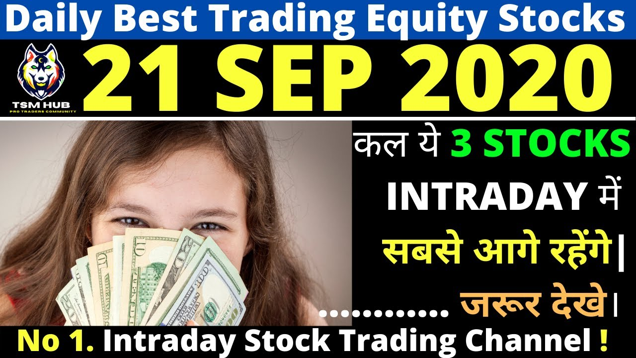 Best Intraday Trading stocks for Tomorrow [21 SEP 2020] | Intraday Trading with TheStockMantra