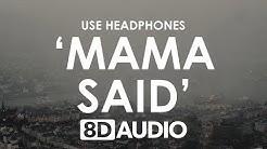 Lukas Graham - Mama Said (8D AUDIO) 🎧