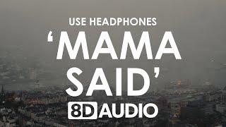 Lukas Graham Mama Said 8D AUDIO.mp3