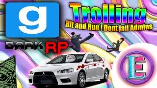 Gmod DarkRP Trolling - Hit and run (Don't jail admins)