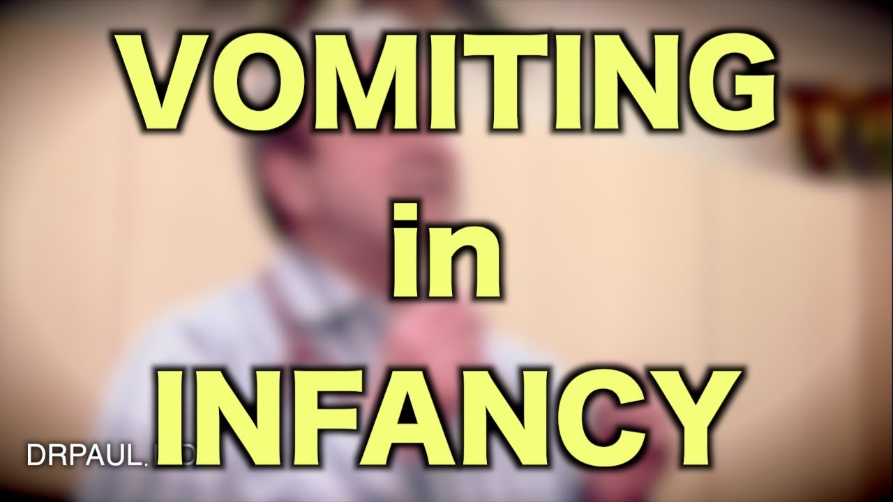 Vomiting In Infancy (pediatric Advice) (medical Advice) (infant Vomiting)   Youtube