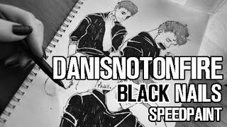 Danisnotonfire - black nails (time-lapse)
