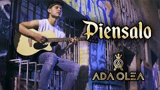 Ada Olea - Piénsalo (Video Lyric)