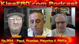KissFAQ Podcast Ep.204 - Paul, Pumas, Psycho & Picks
