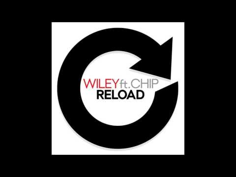 Wiley - Reload (Feat. Chip) Pantha Remix - Full Version