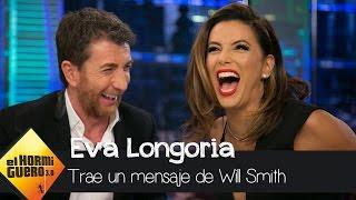 Eva Longoria y María Bravo traen un recado muy especial de parte de Will Smith  - El Hormiguero 3.0