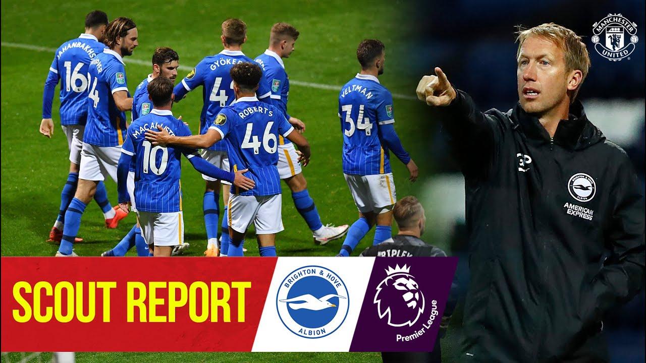 Scout Report | Brighton v Manchester United | Premier League