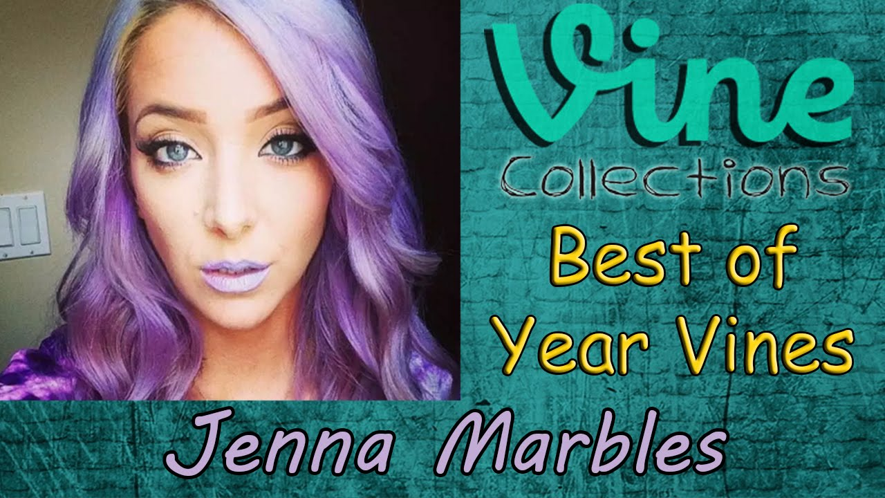 Best Of Year Jenna Marbles Vines Top Funny Vine