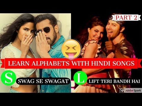 Learn the ALPHABET with HINDI SONGS #2 | Hindi/Bollywood Songs Collection 2018 | Source of Bollywood