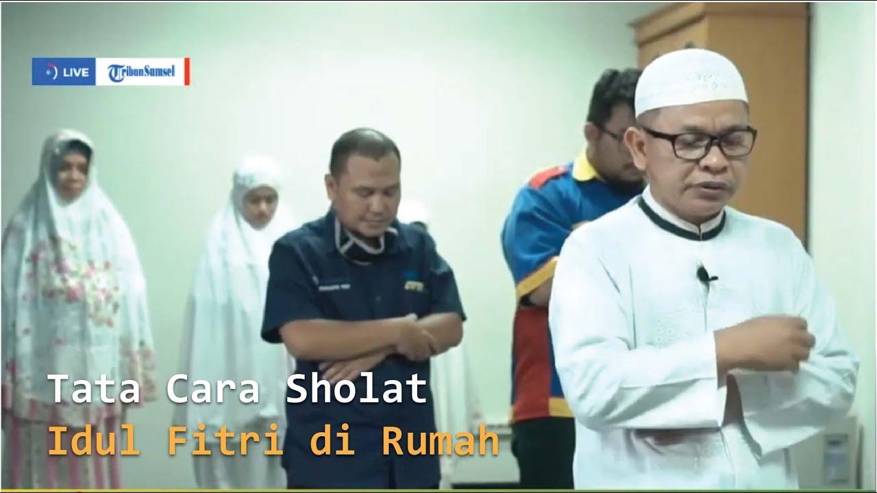 Tata Cara Sholat Idul Fitri di Rumah - YouTube