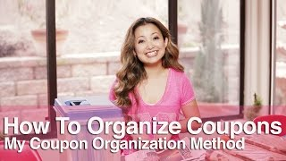 ★ How to Organize Coupons - My Coupon Organization Method