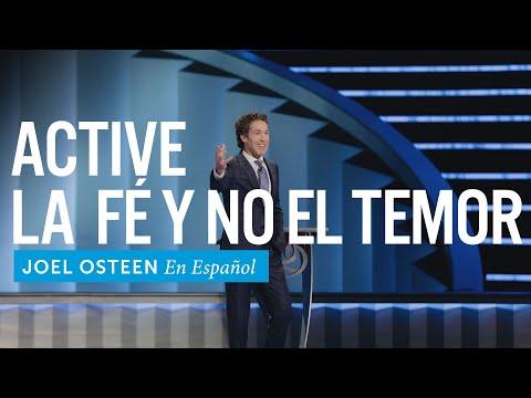 Active la fe y no el temor   Joel Osteen