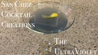San Chez Cocktail Creations | The Ultra Violet