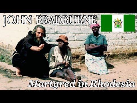 John Bradburne: Martyred in Rhodesia