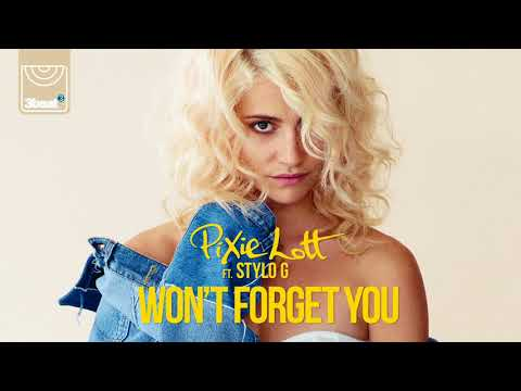 Pixie Lott ft. Stylo G - Won't Forget You