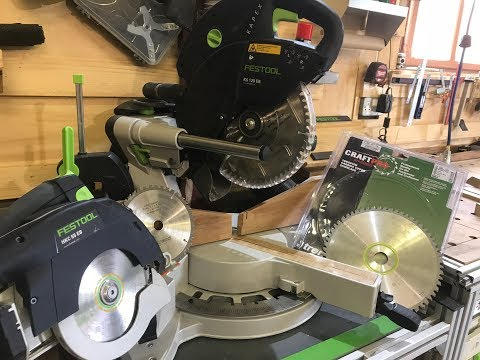 Sunday shop update alt blades Festool Kapex KS120 HKC55