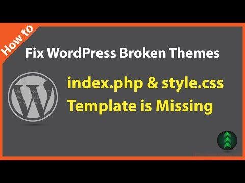 How To Fix WordPress Broken Themes