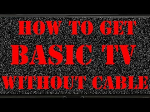 How To Get BASIC TV Without Cable