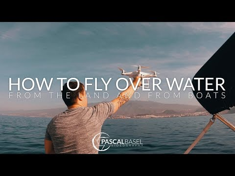 HOW TO FLY YOUR DRONE OVER WATER AND FROM BOATS
