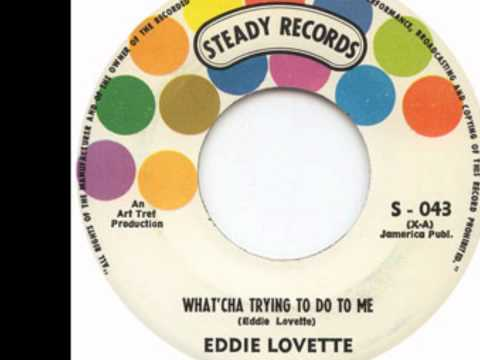 Eddie Lovette - What'cha Tryin To Do To Me