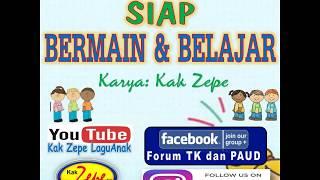 SIAP BERMAIN DAN BELAJAR - Lagu Anak Karya Kak Zepe Tema Pembuka Kelas, Berbaris, Persahabatan