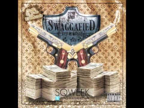 sqweek - take a trip (SwaggafiedMixtape)