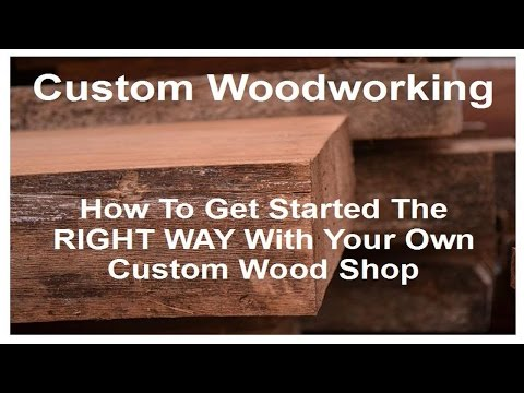 Customized Woodworking: How To Get Began With Your Personal Customized Wooden Store