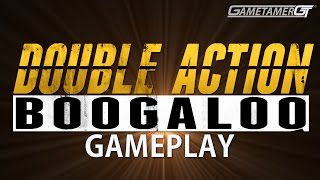 Double Action Boogaloo | PC Gameplay
