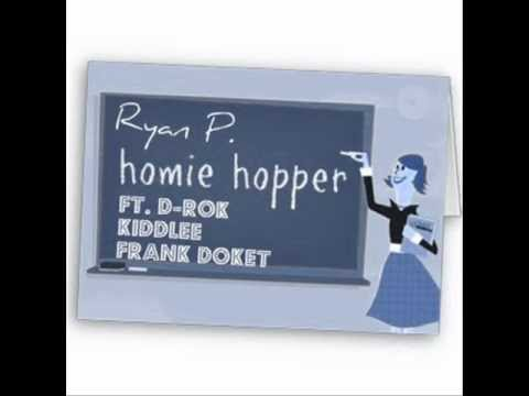 Download Homie Hopper Remix Ft. D-rok KiddLee & Frank Doket