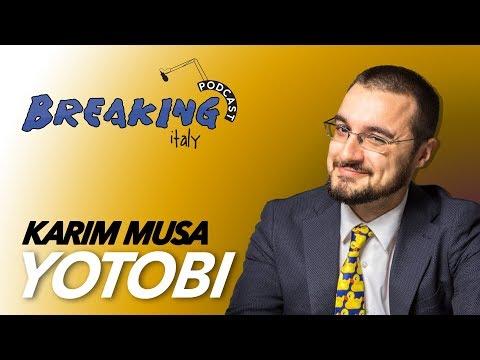 Breaking Italy Podcast Ep1 - Yotobi