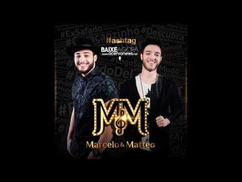 Marcelo & Matteo - CD 2017 - [CD COMPLETO]