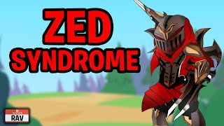 Zed Syndrome