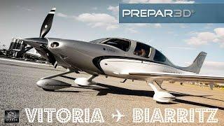 Prepar3D // IVAO España // Vitoria ✈Biarritz // Cirrus SR22 [Parte 1]