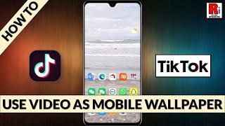 How To Use TikTok Video As Mobile Wallpaper screenshot 3