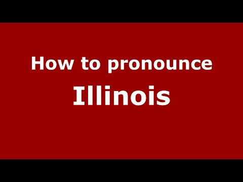How to Pronounce Illinois - PronounceNames.com