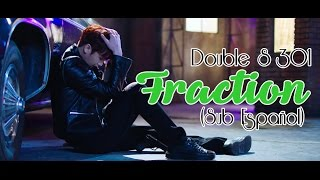 Double S 301 - Fraction