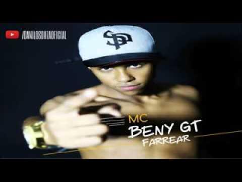 Mc Beny GT farriar + letra da música (nova 2016)