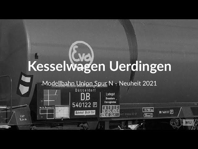 Modellbahn UNION KESSELWAGEN Uerdingen SPUR N 1:160 - NEUHEIT 2021 - exklusiv bei DM-TOYS