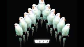 Ratatat  We Can