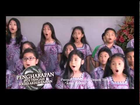 Filler Lagu - Perguruan Advent - Depok Timur - Alive, Behold